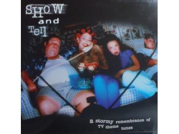 Various - Show And Tell - A Stormy Remembrance Of TV Theme Songs (LP)