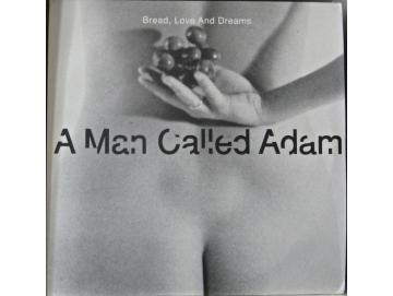A Man Called Adam - Bread, Love And Dreams (2LP)