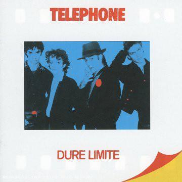Telephone - Dure Limite (LP)