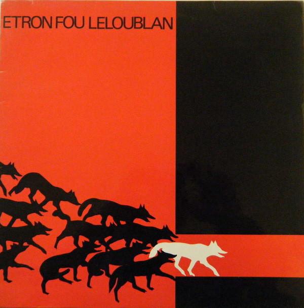 Etron Fou Leloublan - Les Sillons De La Terre (LP)