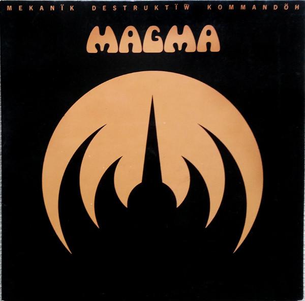 Magma - Mekanïk Destruktïw Kommandöh (LP)