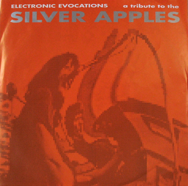 Various - Electronic Evocations A Tribute To The Silver Apples (EP)