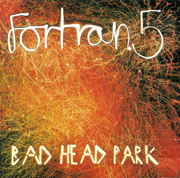 Fortran 5 – Bad Head Park (2LP)