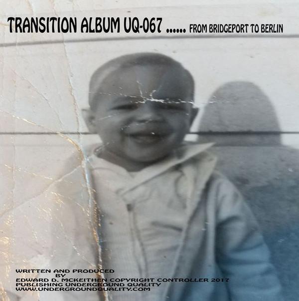 Jus-Ed - Transition Album … From Bridgeport To Berlin (3LP)