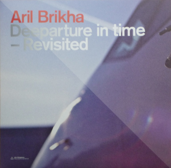 Aril Brikha - Deeparture In Time - Revisited (2EP)