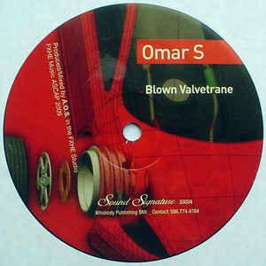Omar S - Blown Valvetrane (EP)