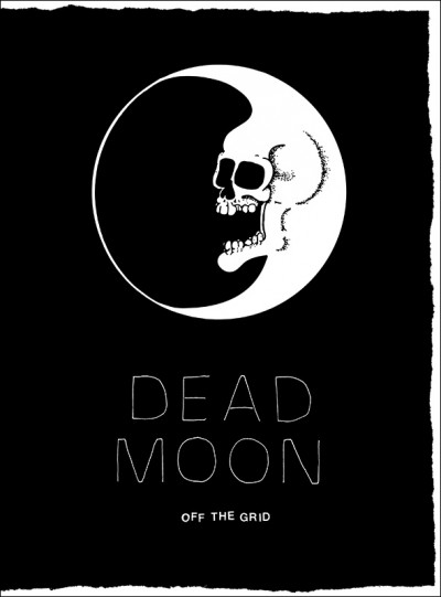 Dead Moon - Off The Grid (Book)