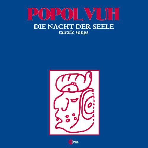 Popol Vuh - Die Nacht Der Seele - Tantric Songs (LP)
