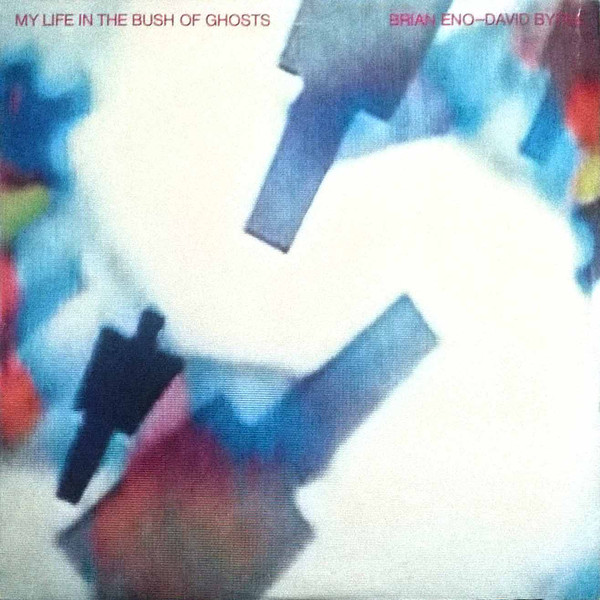 Brian Eno - David Byrne - My Life In The Bush Of Ghosts (LP)