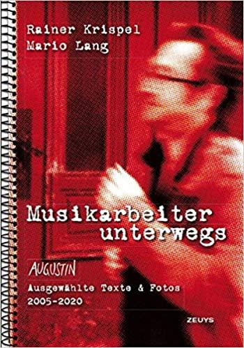 Krispel, Rainer / Lang, Mario – Musikarbeiter unterwegs (Book)