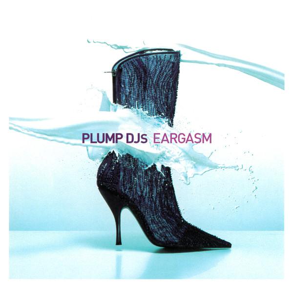 Plump DJs - Eargasm (2LP)