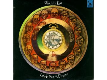 Wichita Fall - Life Is But A Dream (LP)