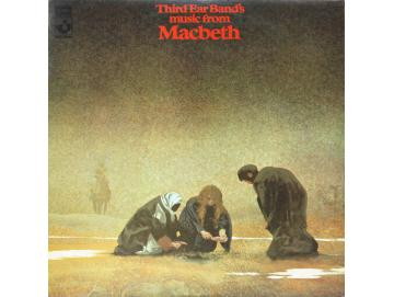 Third Ear Band ‎- Music From Macbeth (LP)