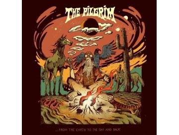 The Pilgrim - ...From The Earth To The Sky And Back (LP)