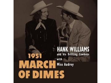 Hank Williams And His Drifting Cowboys With Miss Audrey - 1951 March Of Dimes (EP)