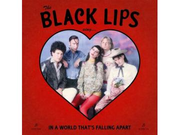 Black Lips ‎- In A World That´s Falling Apart