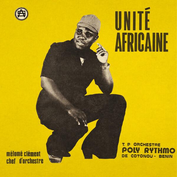 T.P. Orchestre / Poly Rythmo De Cotonou / Benin - Unité Africaine (LP)