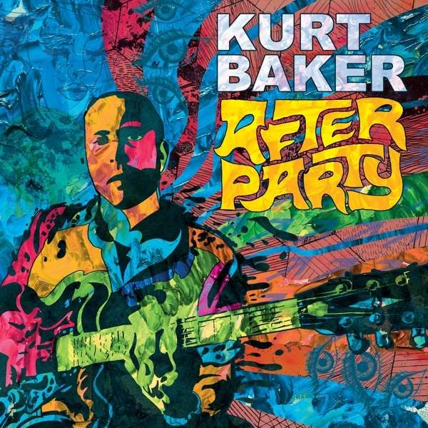 Kurt Baker - After Party (LP)