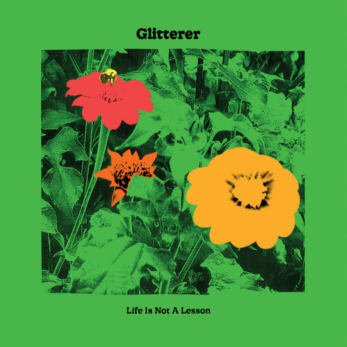 Glitterer - Life Is Not A Lesson (LP) (Colored)
