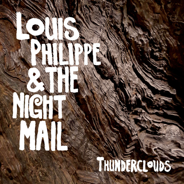 Louis Philippe & The Night Mail - Thunderclouds (LP)