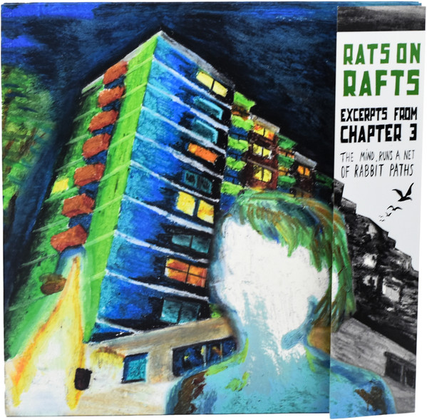 Rats On Rafts - Excerpts From Chapter 3: The Mind Runs A Net Of Rabbit Paths (LP)
