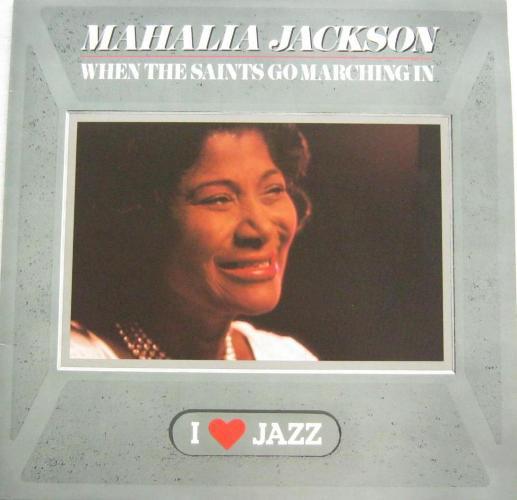 Mahalia Jackson - When The Saints Go Marching In (LP)