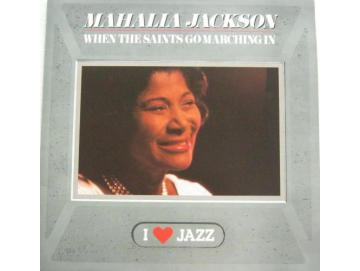 Mahalia Jackson - When The Saints Go Marching In (LP)