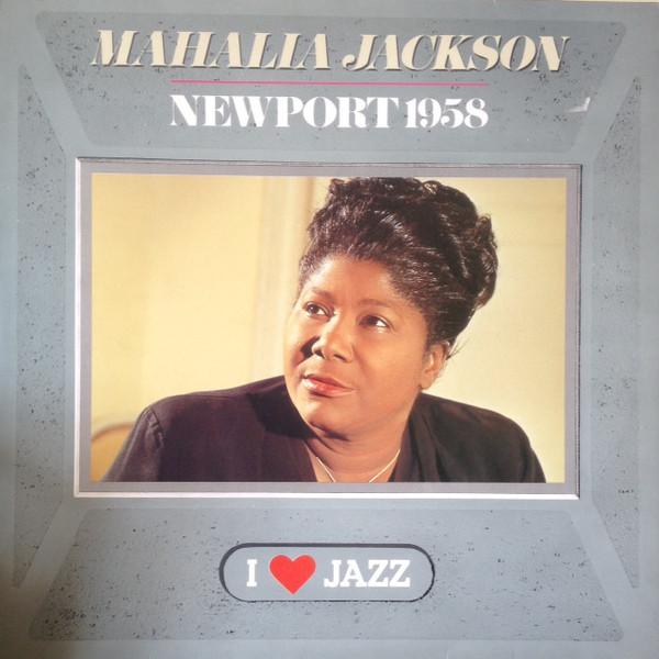 Mahalia Jackson - Newport 1958 (LP)