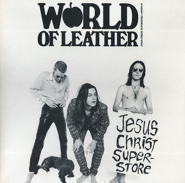 World Of Leather - Jesus Christ Superstore (10inch)