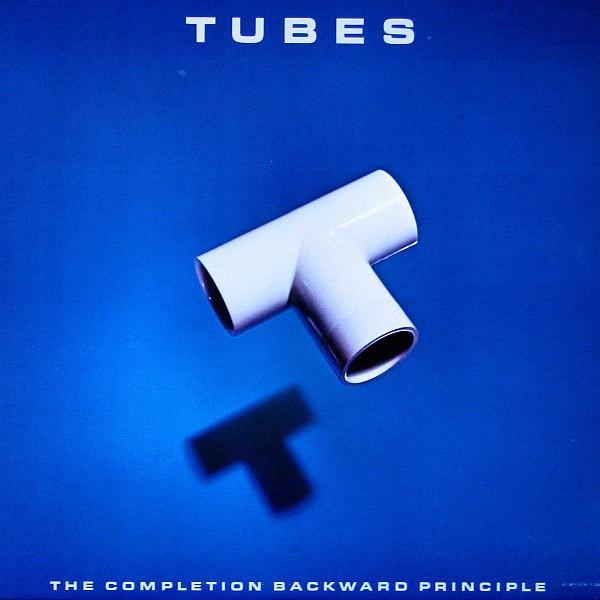Tubes - The Completion Backward Principle (LP)