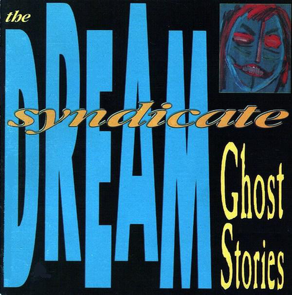 The Dream Syndicate - Ghost Stories (LP)