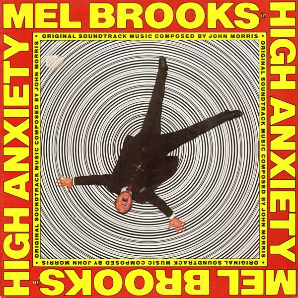 John Morris / Mel Brooks - High Anxiety (Mell Brooks Greatest Hits Featuring The Fabulous Film Scores Of John Morris) (OST) (LP)