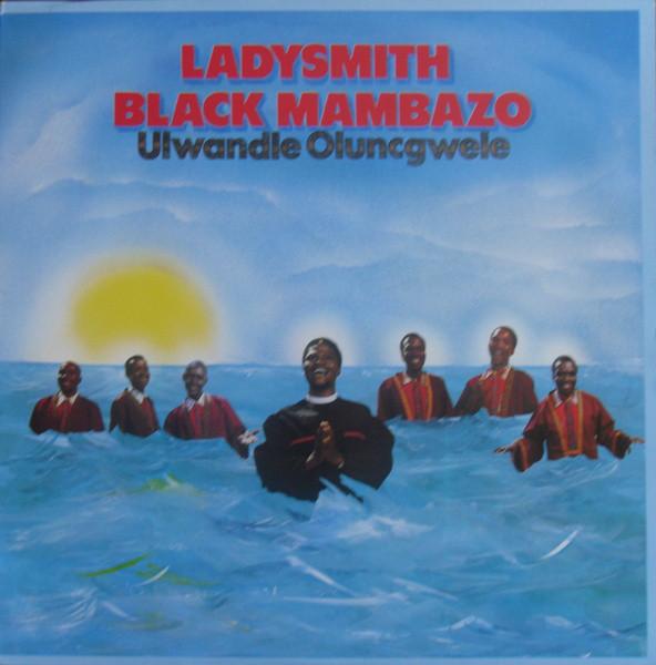 Ladysmith Black Mambazo - Ulwandle Oluncgwele (LP)