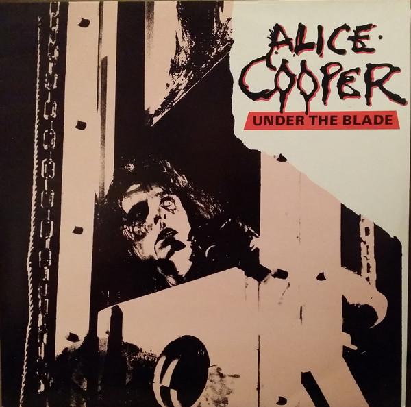 Alice Cooper - Under The Blade (LP)