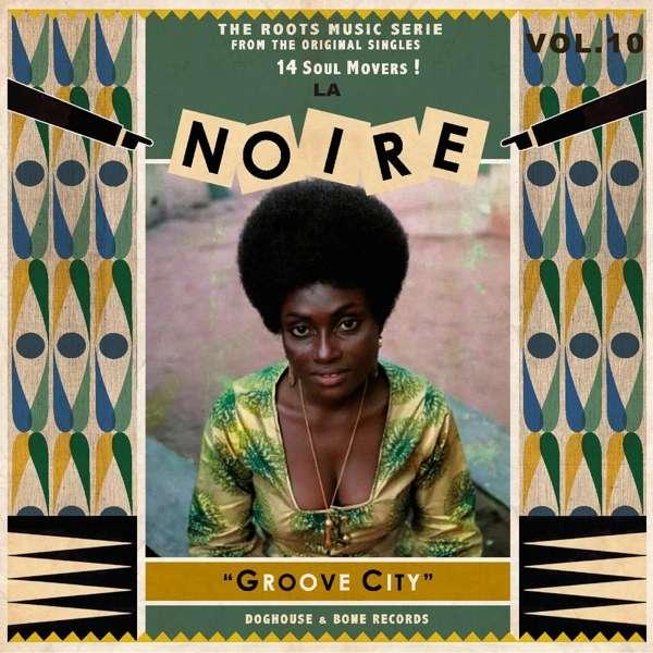 Various - La Noire Vol. 10: Groove City (LP)