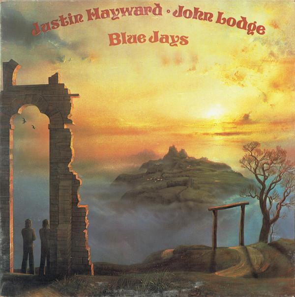 Justin Hayward ∙ John Lodge - Blue Jays (LP)