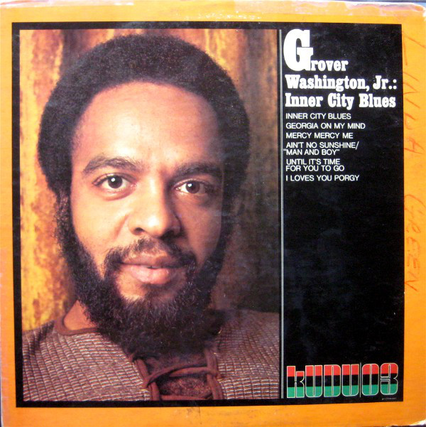 Grover Washington, Jr. - Inner City Blues (LP)