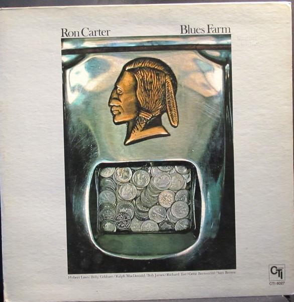 Ron Carter - Blues Farm (LP)