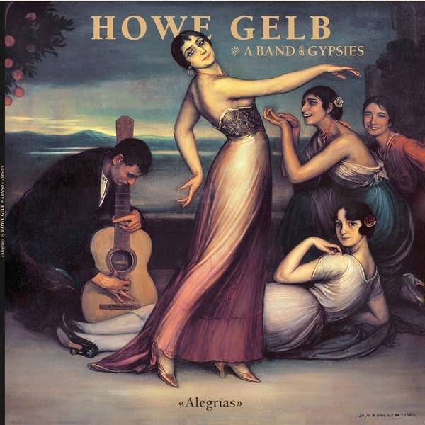 Howe Gelb & A Band Of Gypsies - Alegrias (LP)