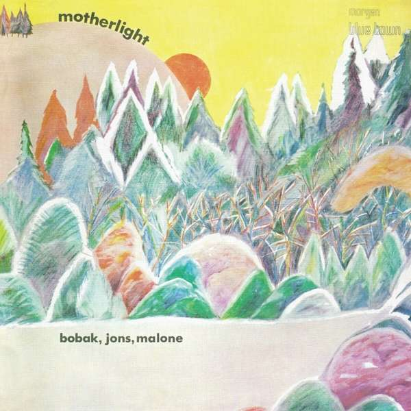 Bobak / Jons / Malone - Motherlight (LP) (Colored)
