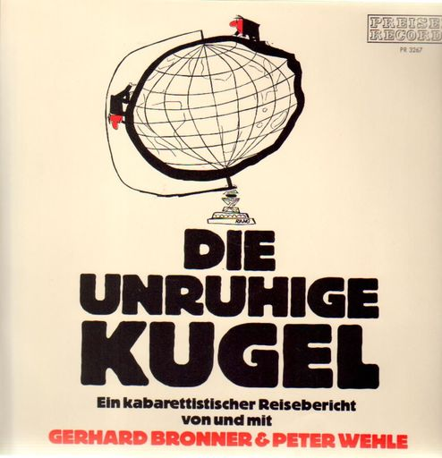 Gerhard Bronner & Peter Wehle - Die Unruhige Kugel / Bronner Und Wehle In Washington (2LP)