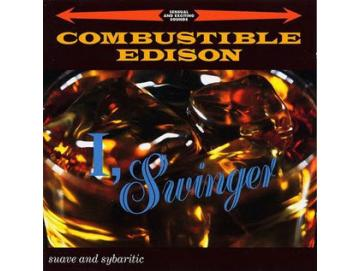Combustible Edison - I, Swinger (LP)